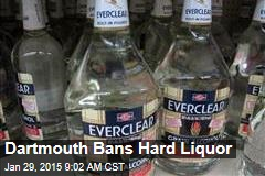 Dartmouth Bans Hard Liquor