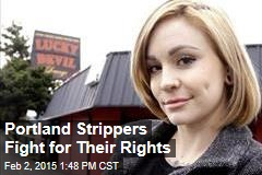 Portland Strippers Fight for Their Rights
