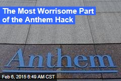 Big Worry for Anthem Customers: Medical ID Theft