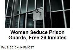 Scantily Clad Women Commit Prison Break: Police