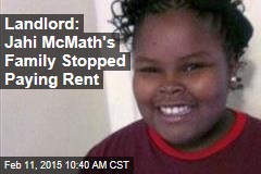 Landlord: Jahi McMath's Family Stopped Paying Rent