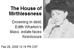 The House of Mirthlessness