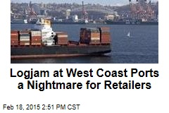 Logjam at West Coast Ports a Nightmare for Retailers