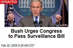 Bush Urges Congress to Pass Surveillance Bill