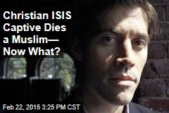 James Foley: 'Christian Martyr' or Convert to Islam?