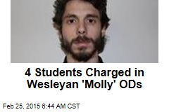 4 Students Charged in Wave of 'Molly' ODs at Wesleyan
