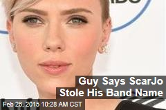 Guy Says ScarJo Stole His Band Name