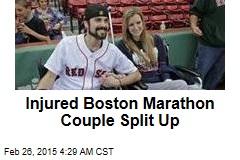 Injured Boston Marathon Couple Split Up