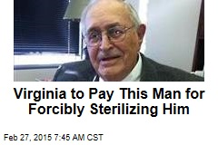 Virginia to Pay This Man for Forcibly Sterilizing Him