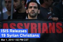 ISIS Releases 19 Syrian Christians