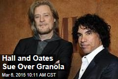 Hall and Oates Sue Over Granola