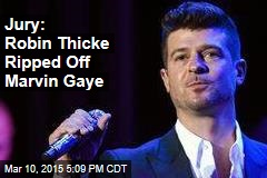 Jury: Robin Thicke Ripped Off Marvin Gaye