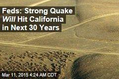 Feds to California: Be Ready for Mega-Quake