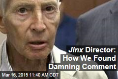 Jinx Director: How We Found Damning Comment