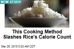 Cooking Method Slashes Rice's Calorie Count
