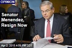 Senator Menendez, Resign Now