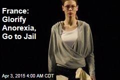 France: Glorify Anorexia, Go to Jail