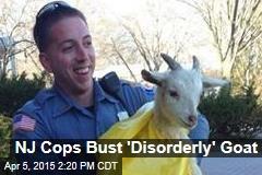 NJ Cops Bust 'Disorderly' Goat