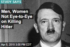 Men More Likely Than Women to Go Back, Kill Hitler