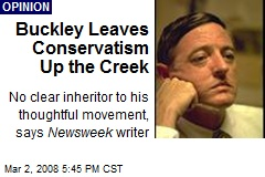 Buckley Leaves Conservatism Up the Creek