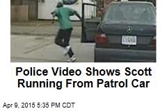 Police Video Shows Scott Running From Patrol Car