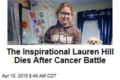 The Inspirational Lauren Hill Dies After Cancer Battle