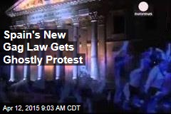 Spain's New Gag Law Gets Ghostly Protest