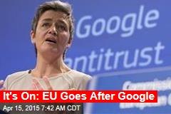EU vs. Google Officially Begins