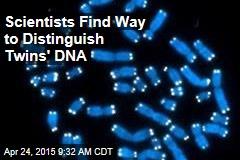 Scientists Find Way to Distinguish Twins' DNA