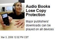 Audio Books Lose Copy Protection