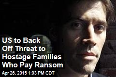 US to Back Off Threat to Hostage Families Who Pay Ransom