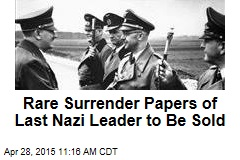 Rare Surrender Papers of Last Nazi Leader to Be Sold