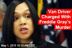Van Driver Charged With Freddie Gray's Murder
