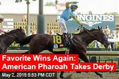 Your Derby Winner: American Pharoah