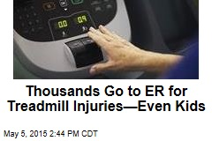 Thousands Go to ER for Treadmill Injuries—Even Kids