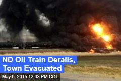 ND Oil Train Derails, Town Evacuated