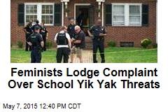 Feminists Lodge Complaint Over School Yik Yak Threats