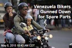 Venezuela Bikers Gunned Down for Spare Parts