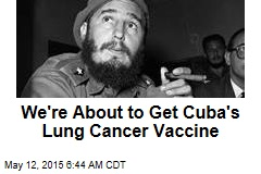 Cuban Lung Cancer Vaccine Coming to US