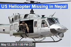 US Helicopter Missing in Nepal