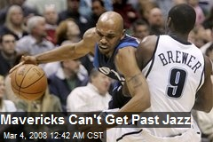 Mavericks Can't Get Past Jazz