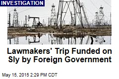 Lawmakers' Trip Funded on Sly by Foreign Government