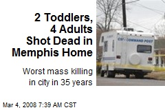 2 Toddlers, 4 Adults Shot Dead in Memphis Home