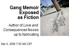 Gang Memoir Exposed as Fiction
