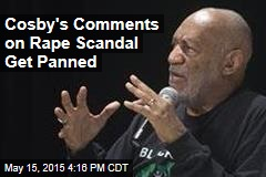 Cosby's Comments on Rape Scandal Get Panned