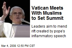 Vatican Meets With Muslims to Set Summit