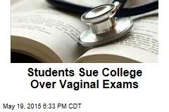 Medical Students Sue Over Vaginal Exams