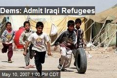 Dems: Admit Iraqi Refugees