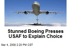 Stunned Boeing Presses USAF to Explain Choice