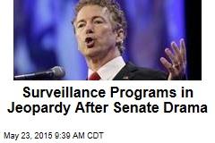 Surveillance Programs in Jeopardy After Senate Drama